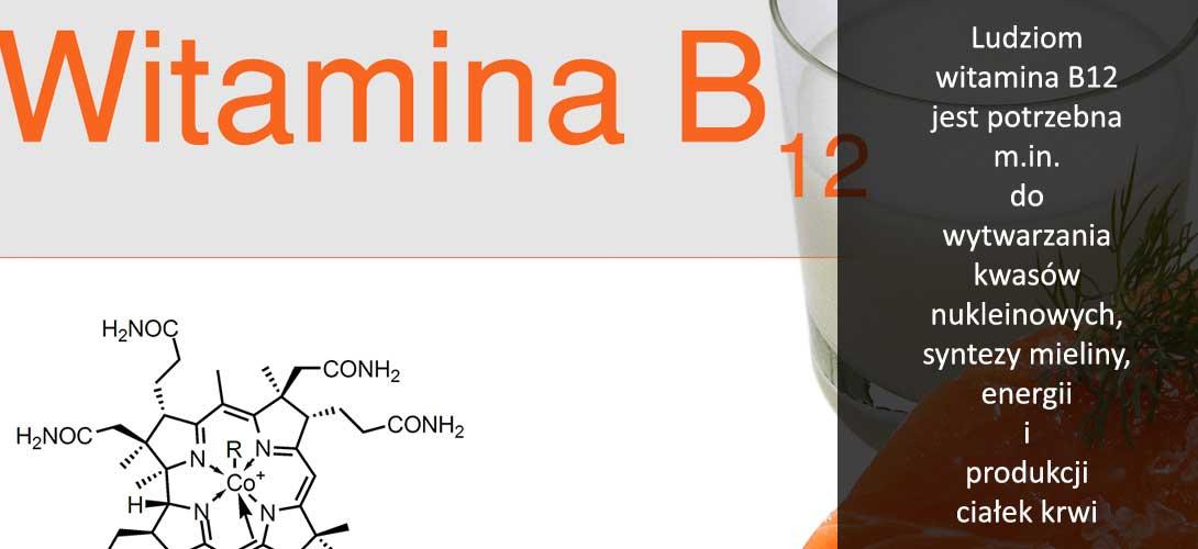 witamina-b12 Zmęczenie, senność, drażliwość, problemy z koncentracją,  bóle nóg, stany depresyjne...