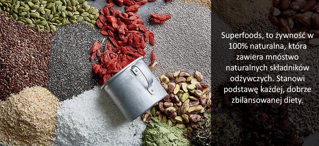 zywność Co to jest superfoods? Sprawdź, jakie produkty można do niego zaliczyć!